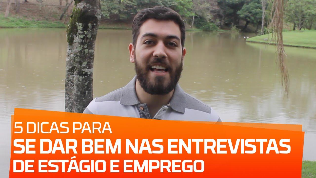5 DICAS PARA SE DAR BEM NAS ENTREVISTAS DE ESTÁGIO E EMPREGO | PARTE 05 de 99