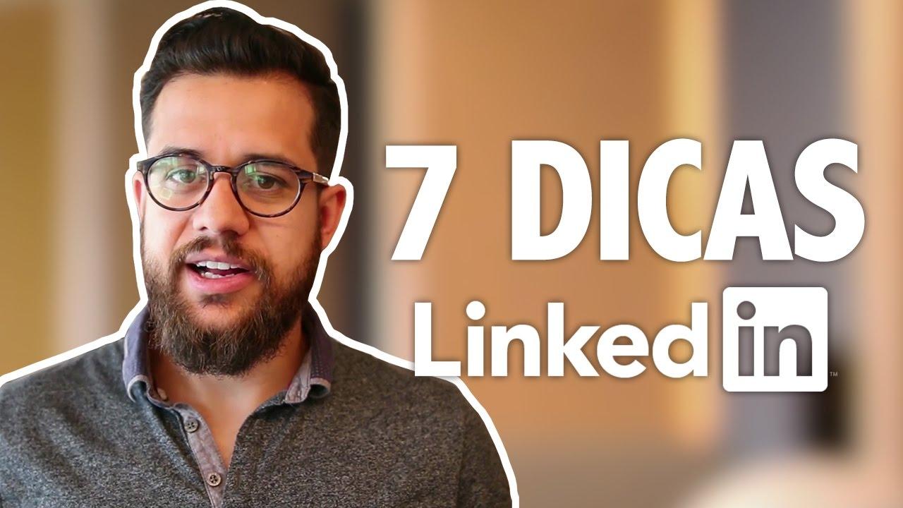 7 DICAS PRA CONSEGUIR UM EMPREGO USANDO O LINKEDIN