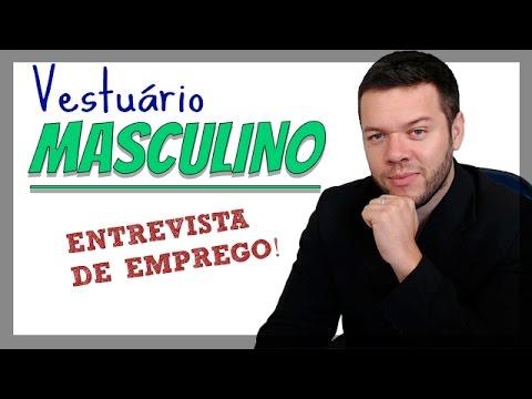 COMO SE VESTIR PARA ENTREVISTA DE EMPREGO - VESTUARIO MASCULINO PARA ENTREVISTA2017