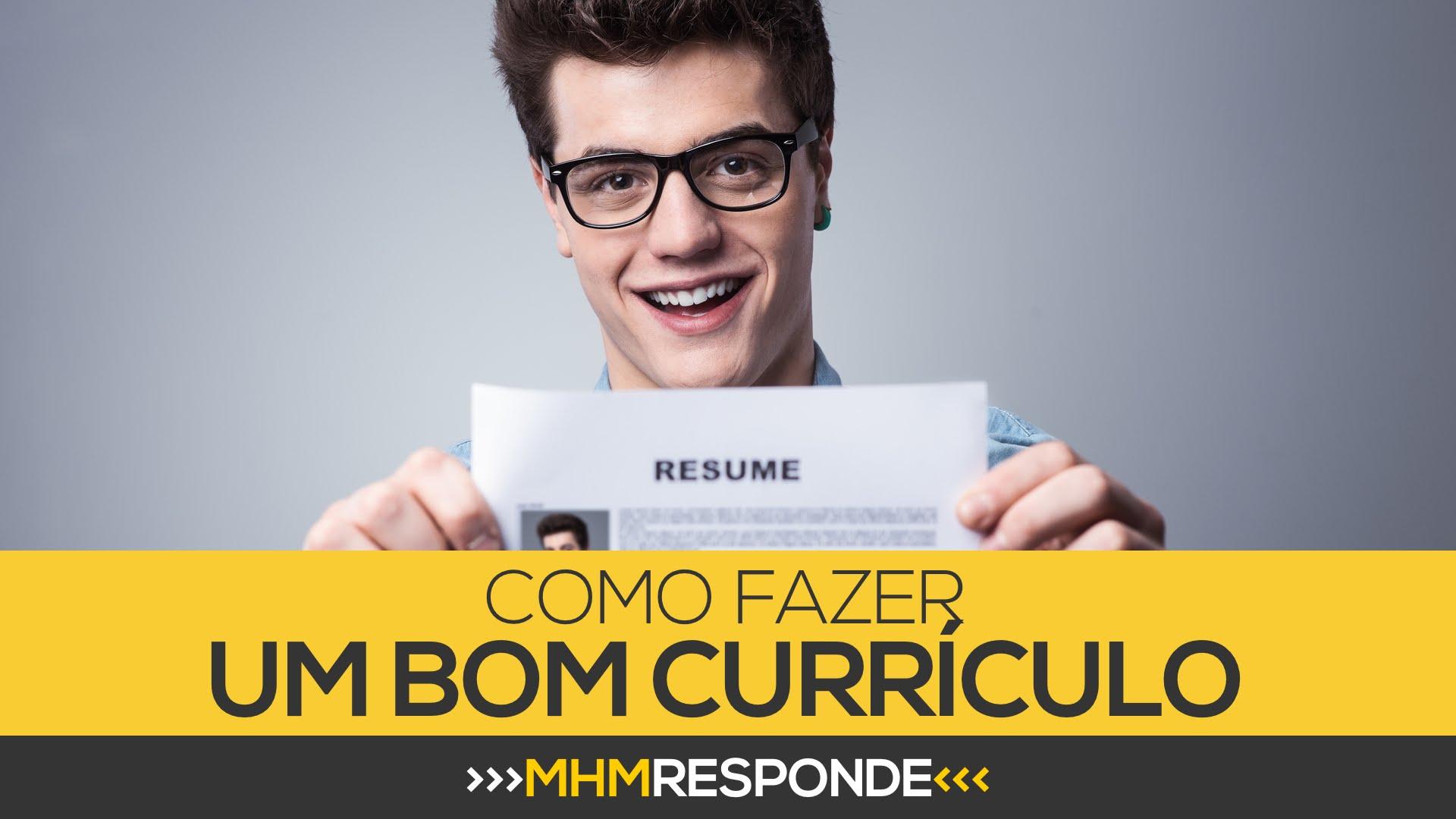 Como fazer um BOM currículo | MHM Responde