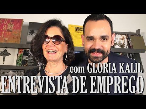 Como mandar bem na entrevista de emprego, com Gloria Kalil