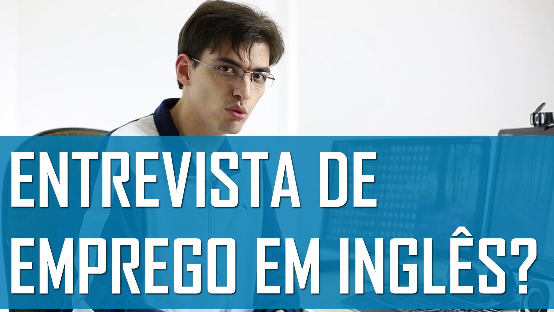 Como se preparar para uma entrevista de emprego em inglês? | Mairo Vergara
