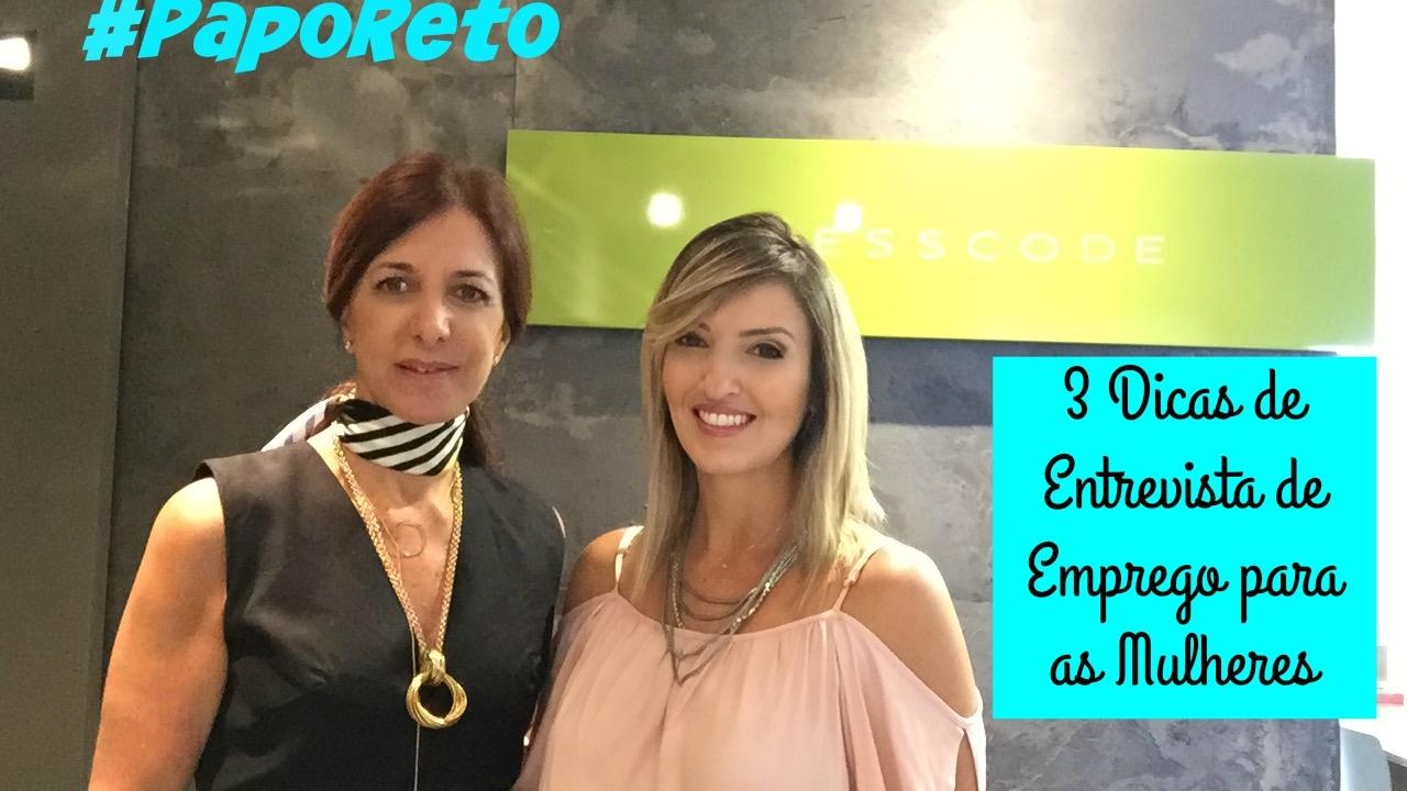 Dicas Entrevista de Emprego | Mulheres | Carreira