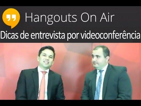 Hangout - Dicas de Entrevista de Emprego via videoconferência