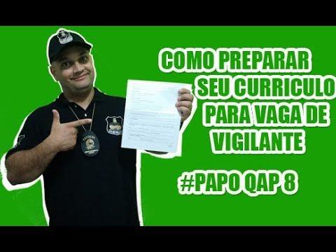 Como fazer um curriculo  de Vigilante - Papo QAP 8