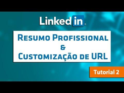 Dicas LinkedIn #2 - Como criar o seu resumo profissional no LinkedIn