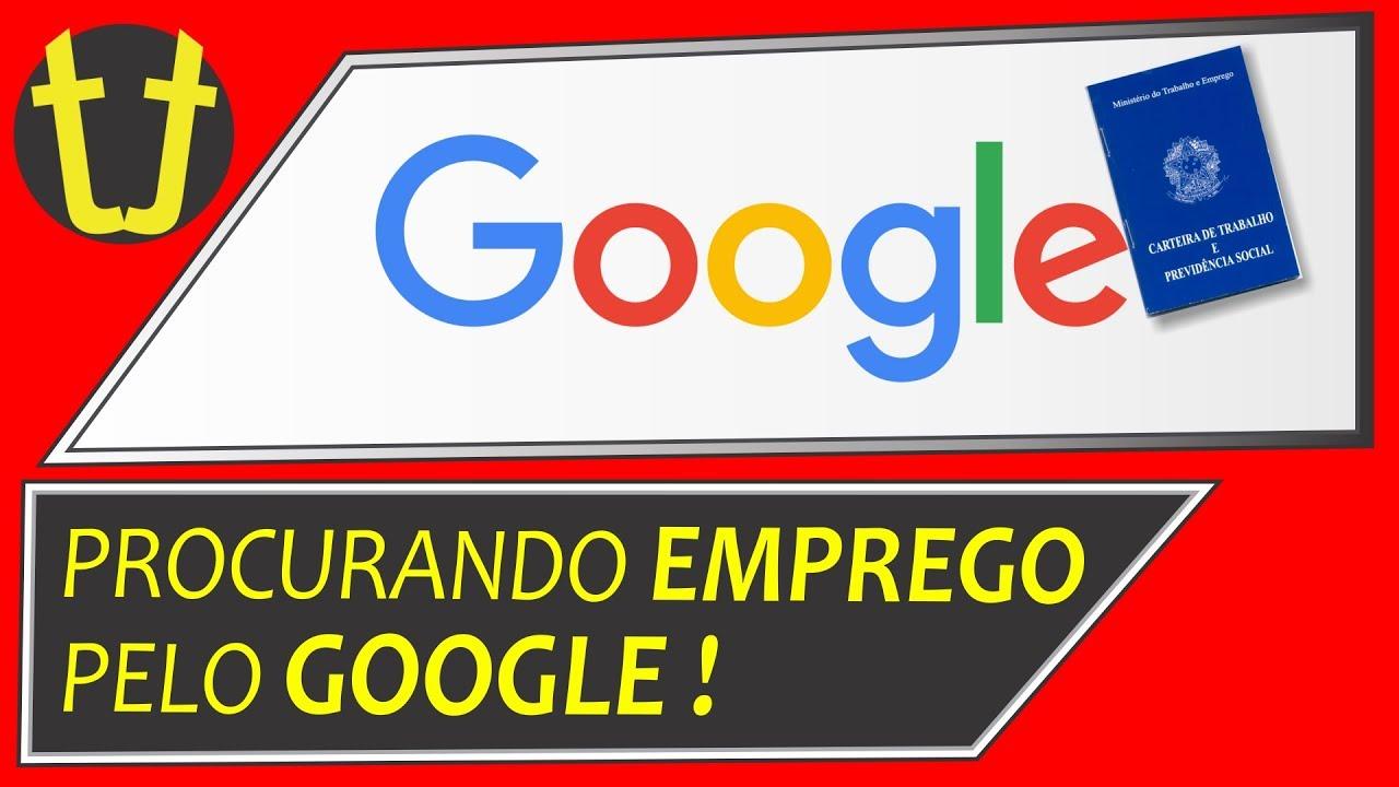 Google - Como Procurar um Emprego (NOVO RECURSO)