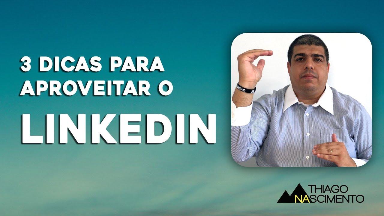Fala Thiago | #08 | 3 Dicas para Aproveitar o LinkedIn