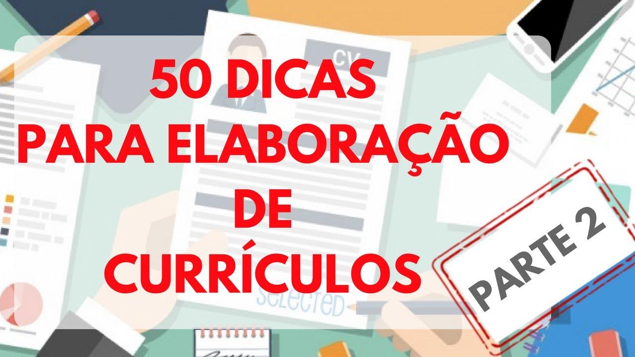 50 dicas para elaboração de currículos - parte 2 I Claudia Alves