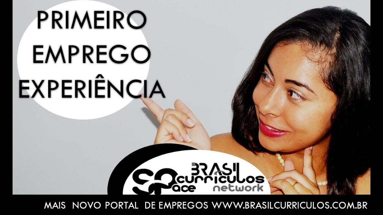 Brasil Currículos - Primeiro emprego experiência -Jovem aprendiz-Estágio- Empregos- Oportunidades