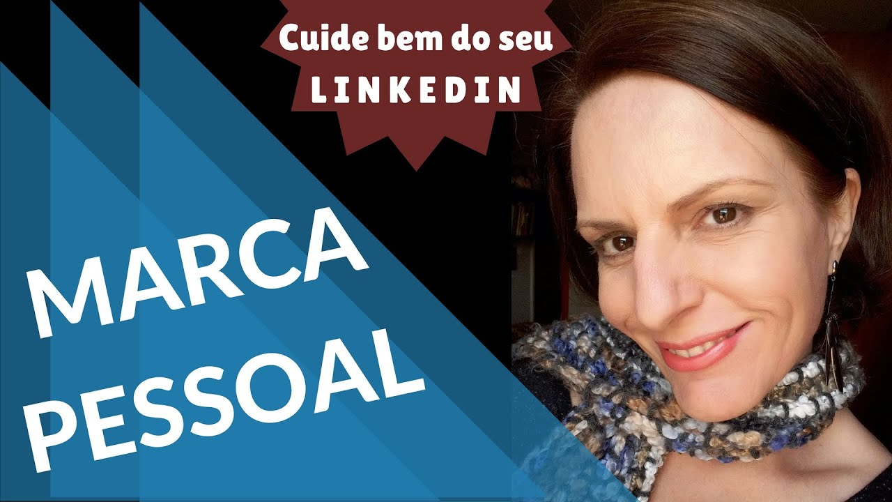 MARCA PESSOAL | Linkedin: dicas para sua imagem pessoal!