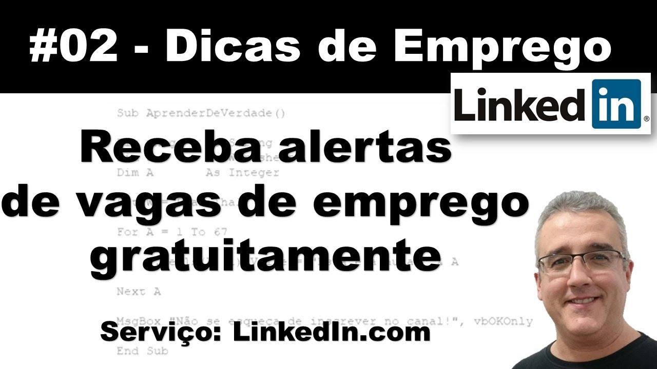 #02 - Dicas de Emprego - Receba alertas de vagas - LinkedIn.com