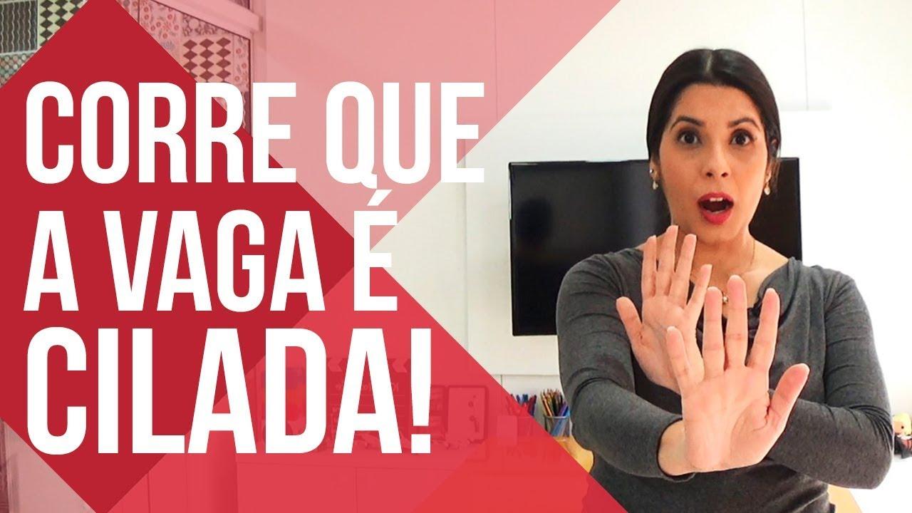 COMO ANALISAR UMA VAGA DE EMPREGO | CORRE QUE É CILADA!