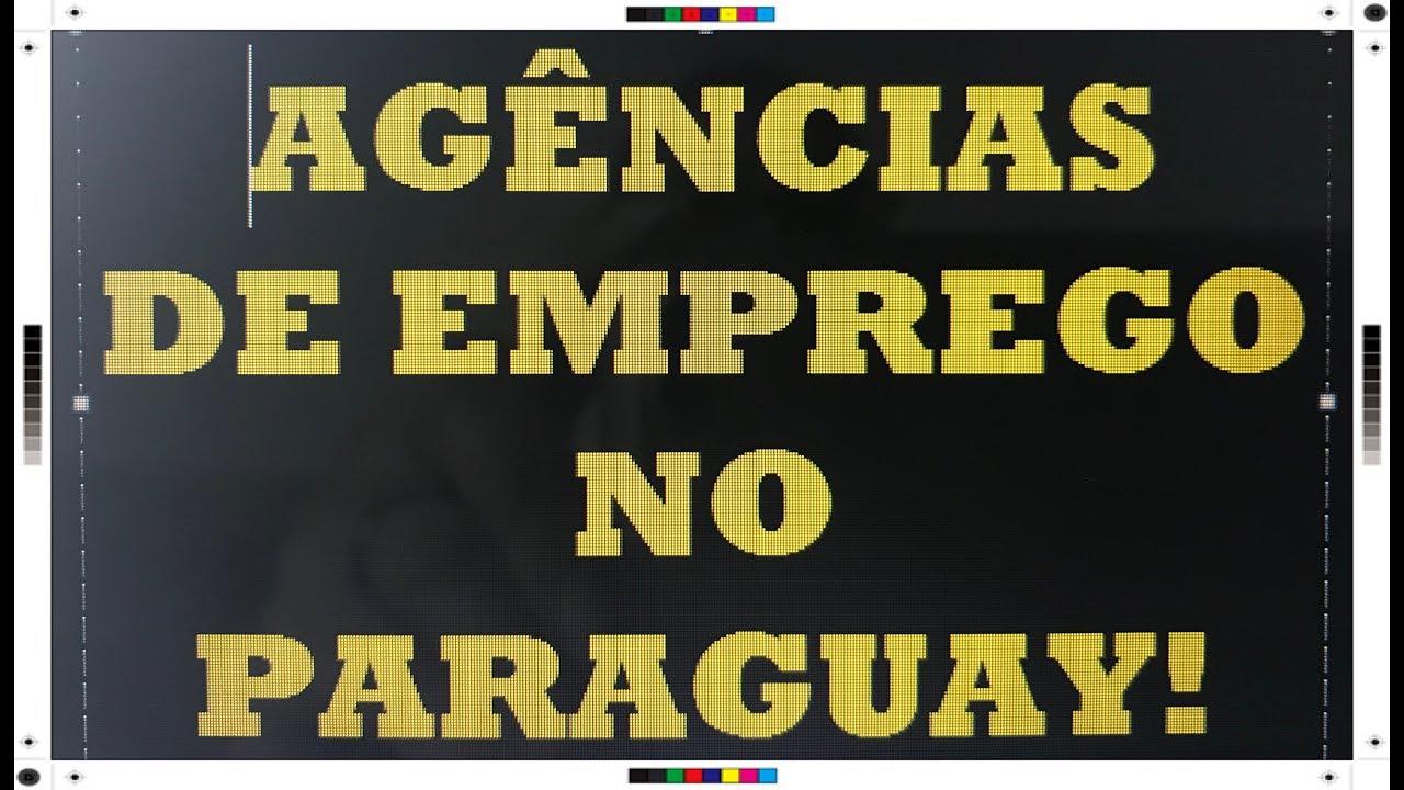 AGÊNCIAS DE EMPREGO NO PARAGUAY!