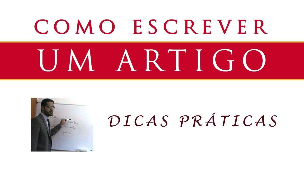 COMO ESCREVER UM ARTIGO | DICAS PRÁTICAS | EXEMPLOS DE TEXTOS
