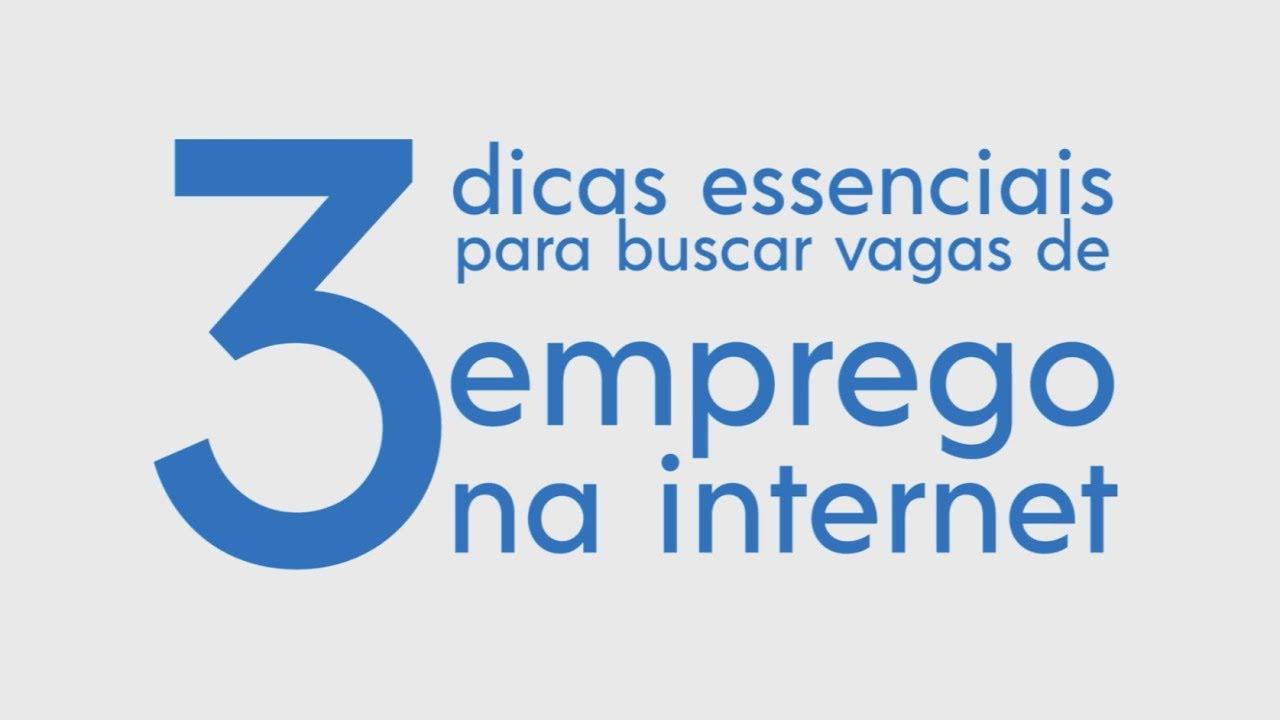 3 Dicas essenciais para buscar vagas de emprego na internet