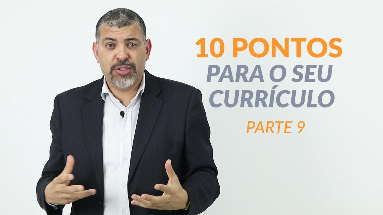 10 Pontos Para Montar o Seu Currículo 9/10