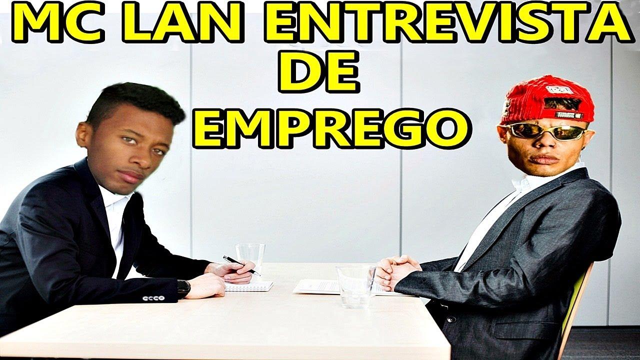 MC LAN NA ENTREVISTA DE EMPREGO