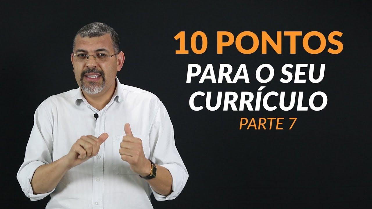 10 Pontos Para Montar o Seu Currículo 7/10