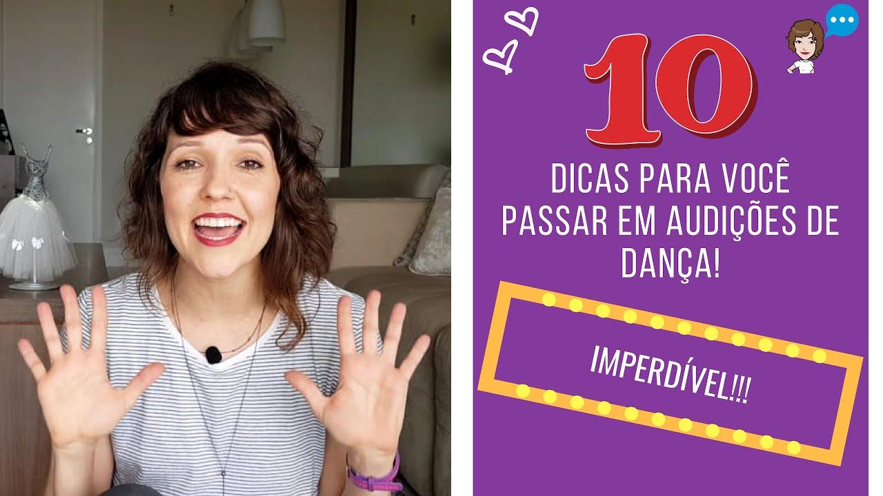 10 dicas para VOCÊ passar em AUDIÇÕES de dança! #conversadecamarim