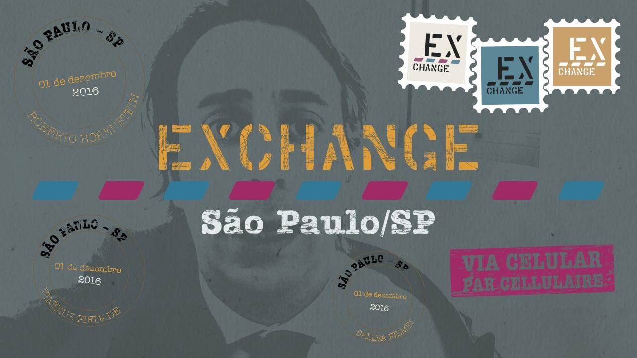 Exchange • Ep. #8 São Paulo (2016)