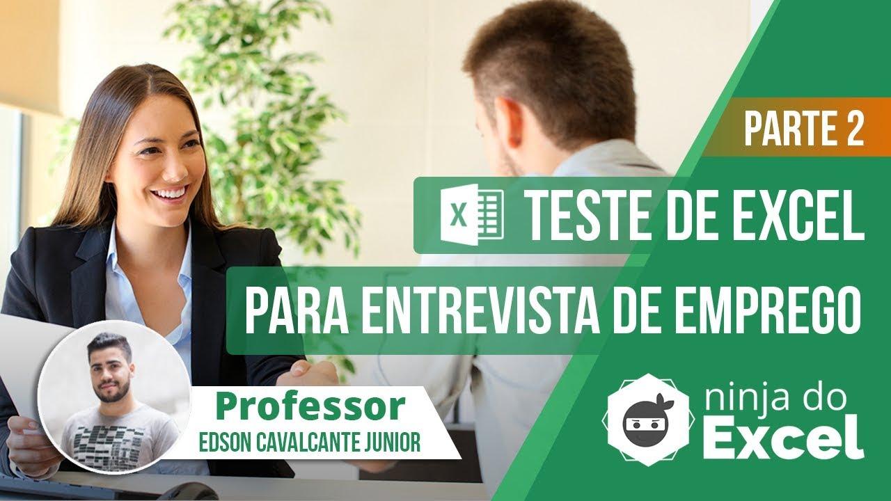 Teste de Excel Entrevista de Emprego - Parte 2 - Esta aula vai te ajudar