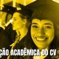 Como montar currículo - Formação acadêmica - Autista Pensante #28