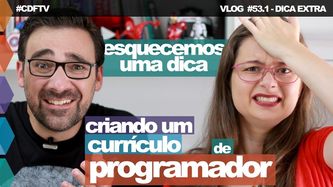 DICA EXTRA: Prepare seu Currículo de Programador // Vlog #53.1