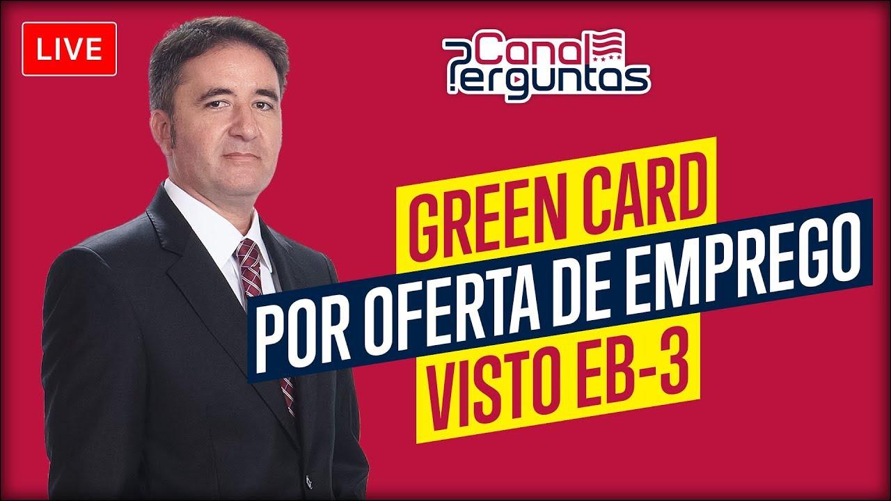 👔 Como obter o Green Card por oferta de emprego (Visto EB-3)