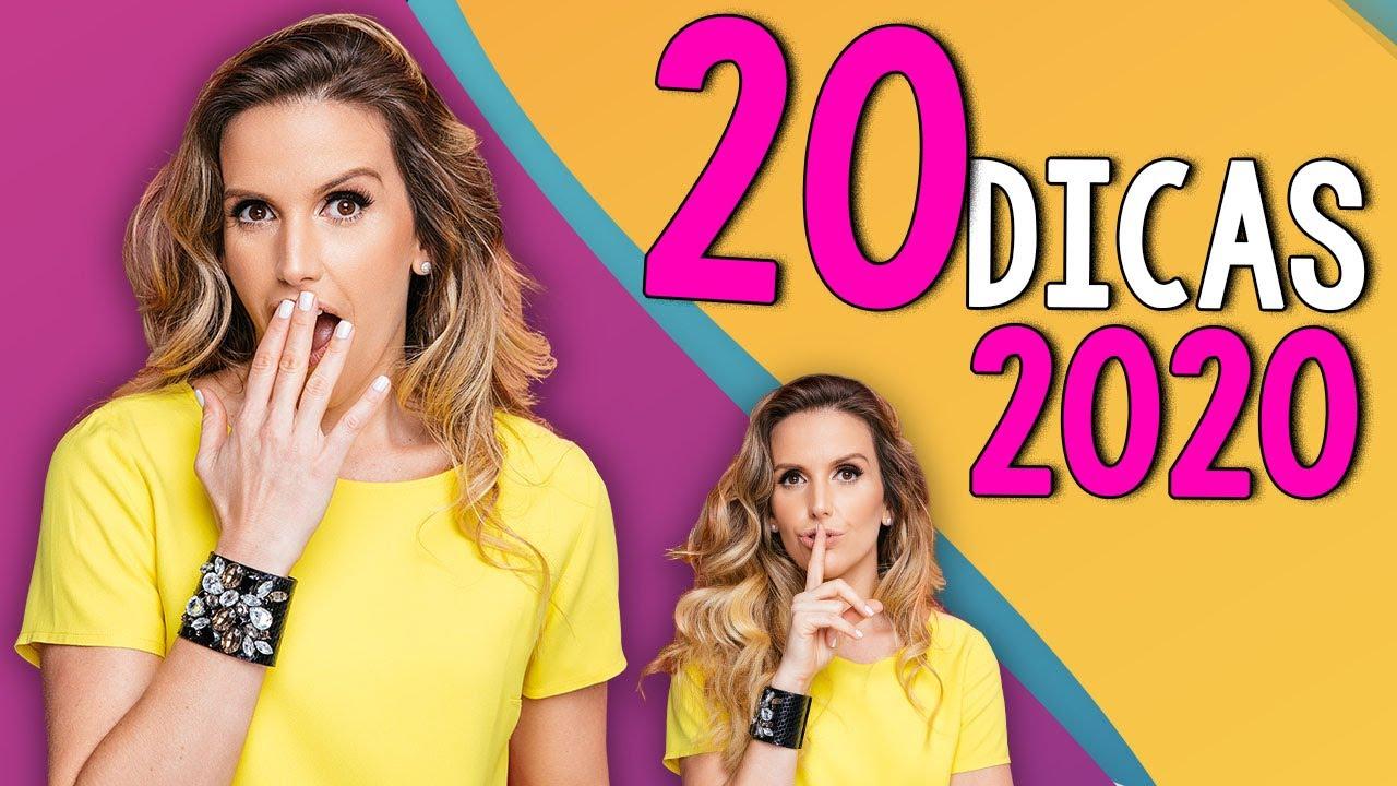 20 DICAS PARA 2020!