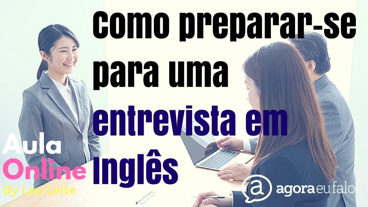 Como Preparar-se Para Um Entrevista de Emprego em Inglês