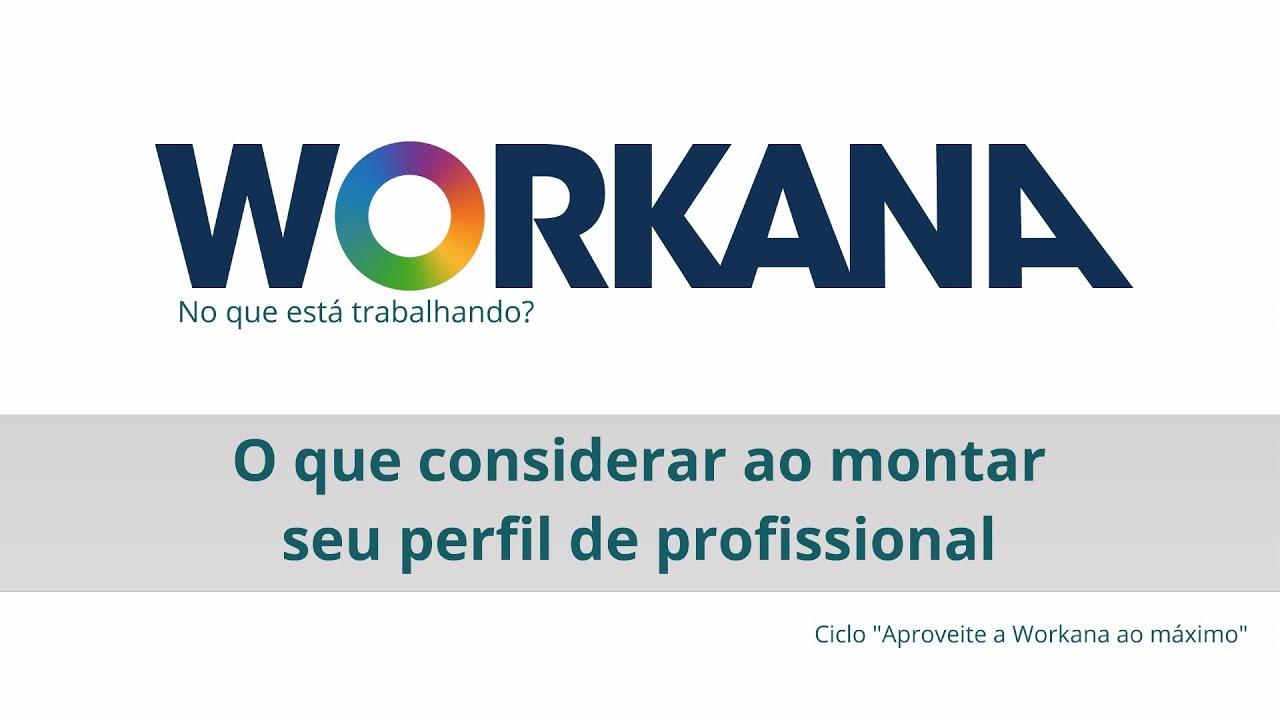O que considerar ao montar seu perfil de profissional na Workana?