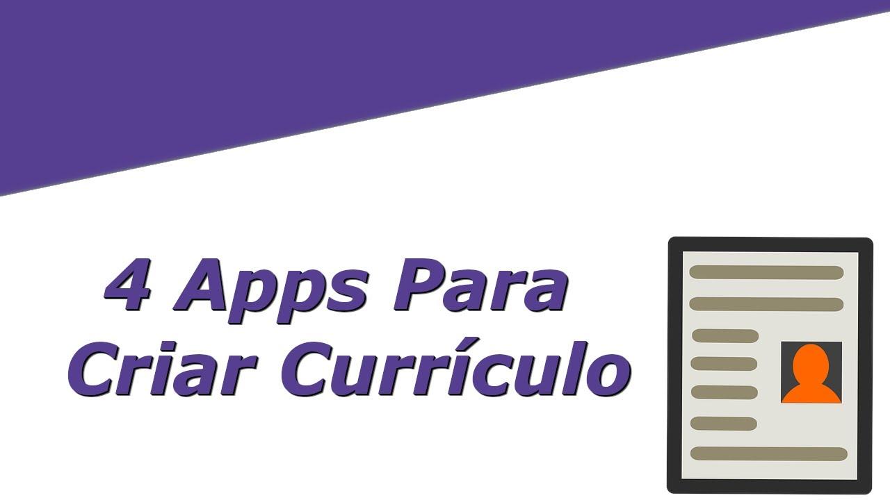 4 Apps Para Criar Currículo
