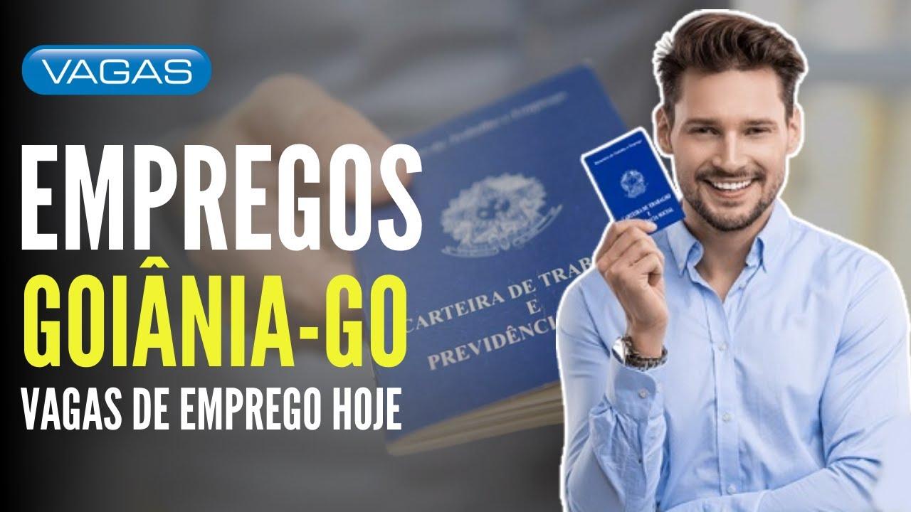 VAGAS DE EMPREGO EM GOIÂNIA - VAGAS NO SINE DE GOIÂNIA - EMPREGOS 2020
