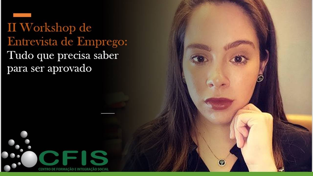 II WORKSHOP DE ENTREVISTA DE EMPREGO