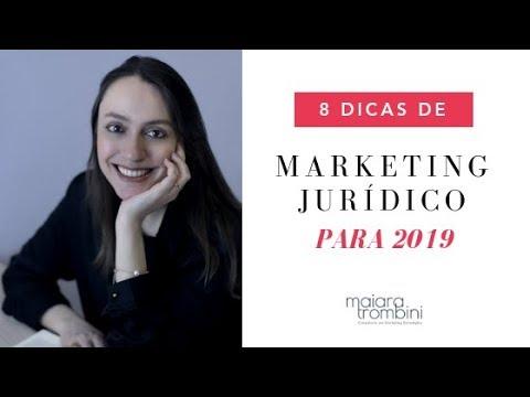 8 Dicas de MARKETING JURÍDICO para 2019