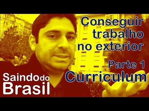 Como Conseguir Trabalho no Exterior - Parte 1 de 4: Preparar o Currículo | Saindo do Brasil #18