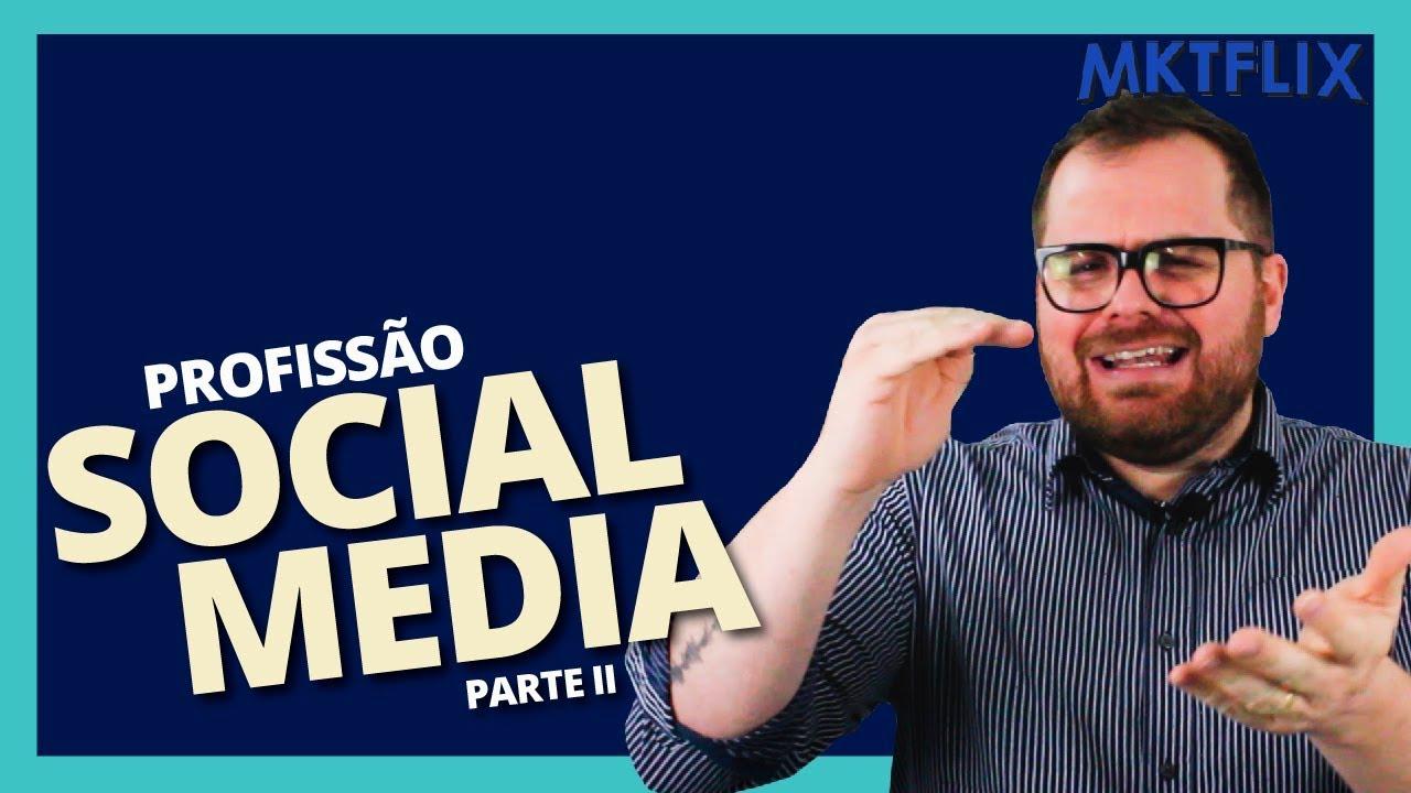 PROFISSÃO SOCIAL MEDIA - Dicas, Estratégias e seu currículo poderoso! [Parte 2]
