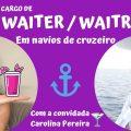 TUDO SOBRE O CARGO DE BAR WAITER/WAITRESS EM NAVIOS/ DEPARTAMENTO DO BAR! Carol dá dicas e conselhos